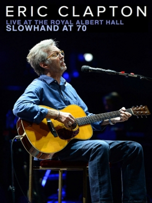 Eric Clapton - Live At The Royal Albert Hall