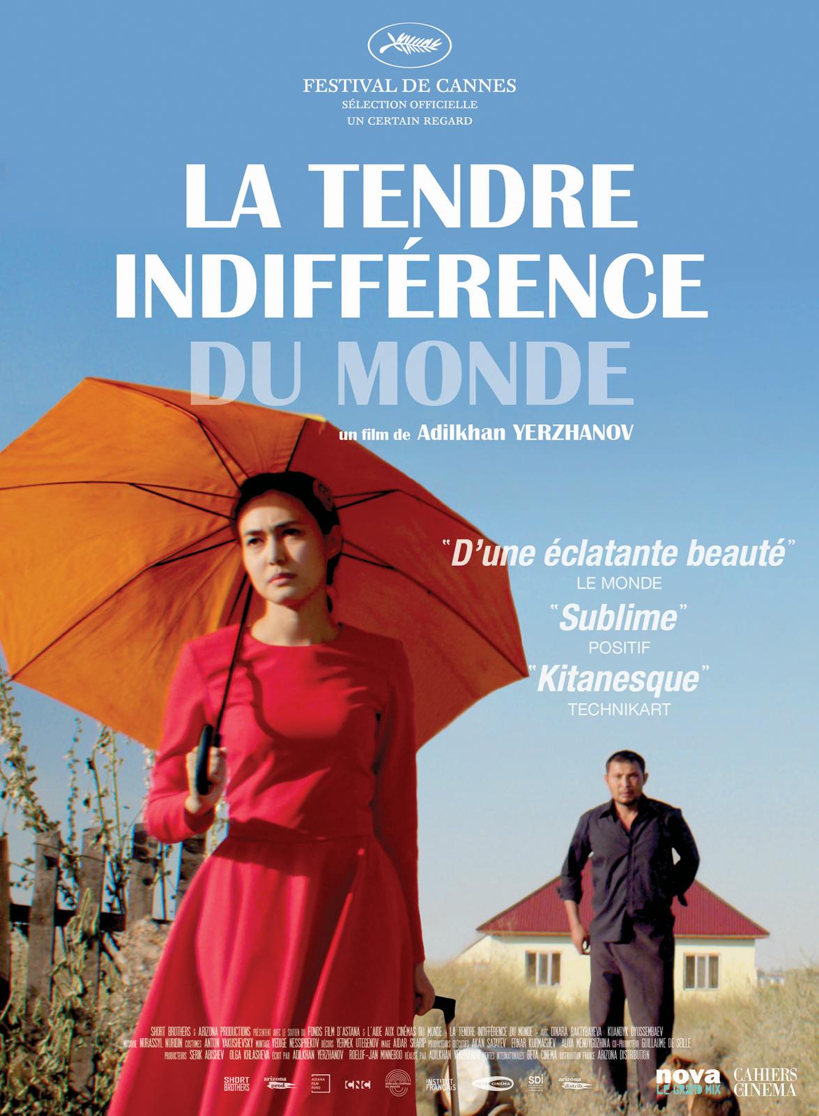 LA TENDRE INDIFFERENCE DU MONDE