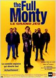 Full Monty / Le Grand jeu