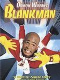 Blankman...