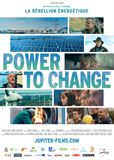 Power To Change : la Rébellion Énergétique