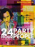 Photo : 24 Hour Party People