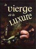 Photo : La Vierge de la luxure