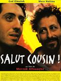 Photo : Salut cousin !