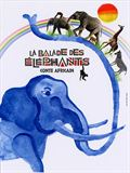 Photo : La Balade des éléphants