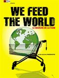 Photo : We Feed the World - le marché de la faim