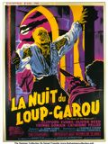 Photo : La Nuit du loup-garou