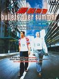 Photo : Bullets over summer