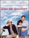 Photo : Kiss me goodbye