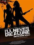 Photo : I'll never die alone