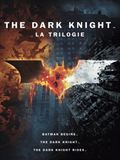 Photo : Trilogie The Dark Knight