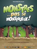 Photo : Monstres... Pas si monstrueux !