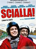 Photo : Scialla !