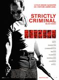 Photo : Strictly Criminal