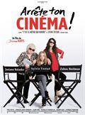 Photo : Arrête ton Cinéma!