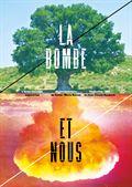 Photo : La Bombe et nous