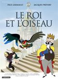 Photo : Le Roi et l'oiseau