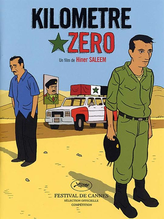 Kilomètre zéro : Affiche Hiner Saleem