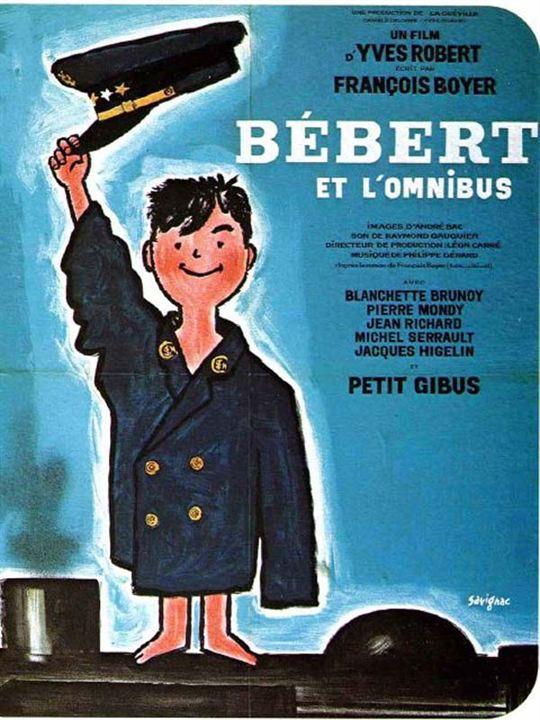 Bébert et l'omnibus : Affiche Yves Robert