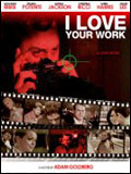 I Love Your Work : Affiche