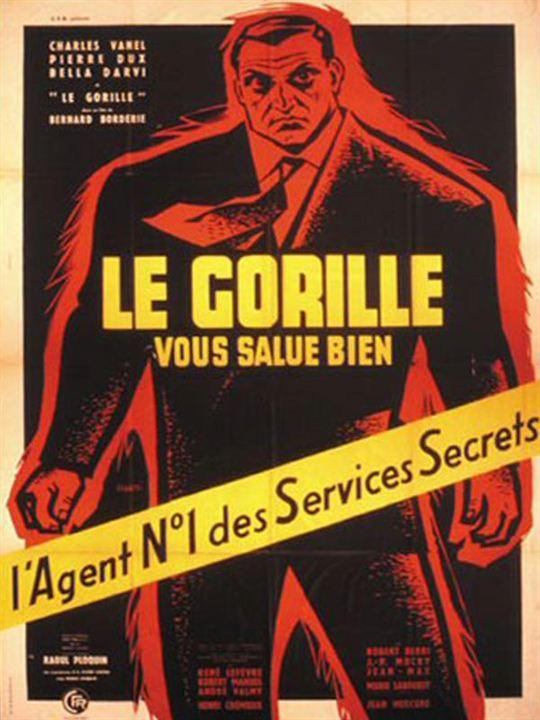 Le Gorille vous salue bien : Affiche