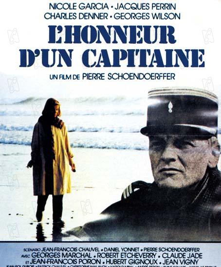 L'Honneur d'un Capitaine : affiche Charles Denner, Jacques Perrin, Nicole Garcia, Pierre Schoendoerffer