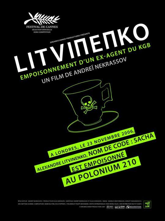 Litvinenko : empoisonnement d'un ex agent du KGB : affiche