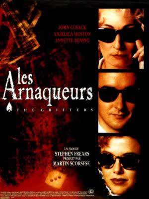 Les Arnaqueurs : Affiche Anjelica Huston, Annette Bening, Stephen Frears