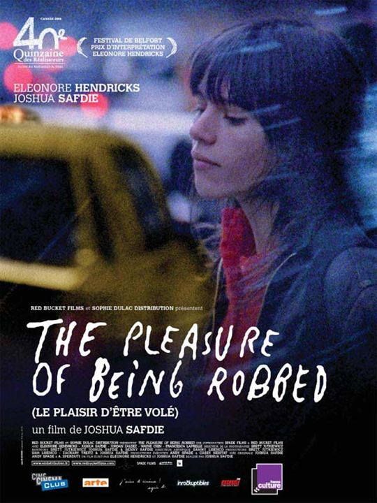 The Pleasure of Being Robbed : Affiche