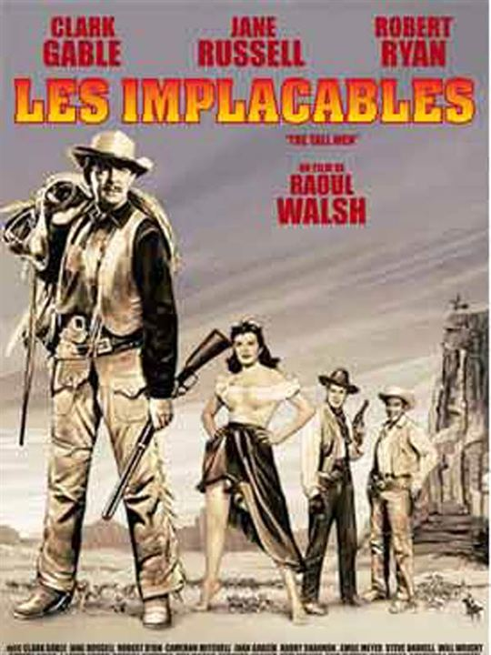 Les Implacables : affiche Clark Gable, Raoul Walsh