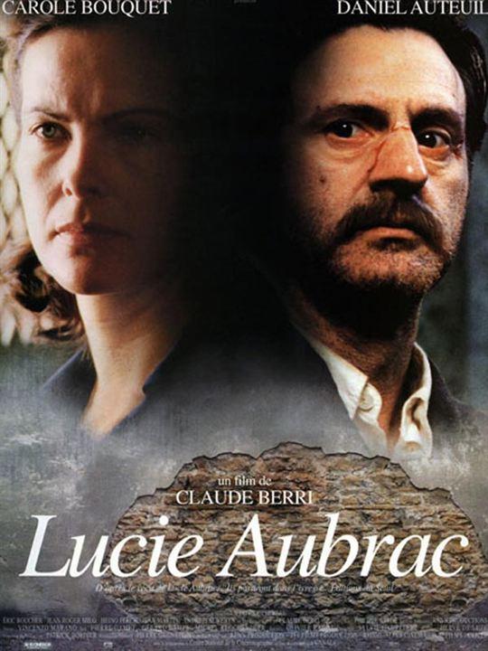 Lucie Aubrac : affiche Carole Bouquet, Claude Berri, Daniel Auteuil