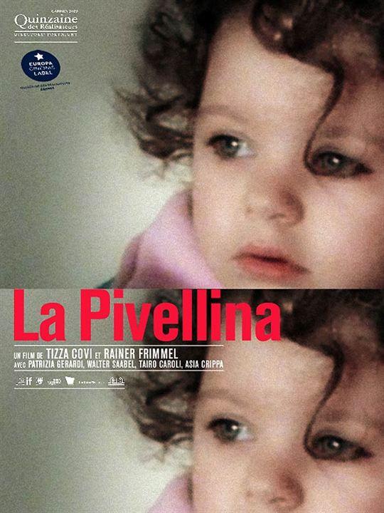 La Pivellina : affiche Rainer Frimmel, Tizza Covi