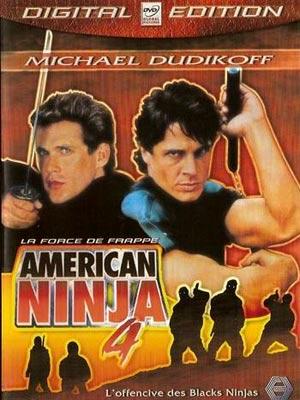 affiche du film american ninja 4 affiche 1 sur 2 allocin. Black Bedroom Furniture Sets. Home Design Ideas