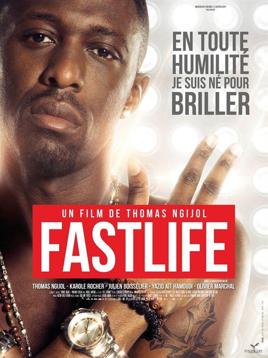 Fastlife - Sortie le16 juillet 2014