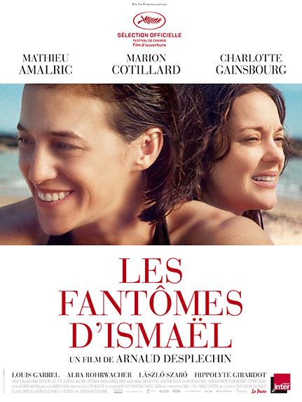 """""""Les Fantômes d'Ismaël"""" avec Mathieu Amalric, Marion Cotillard, Charlotte Gainsbourg ..."""