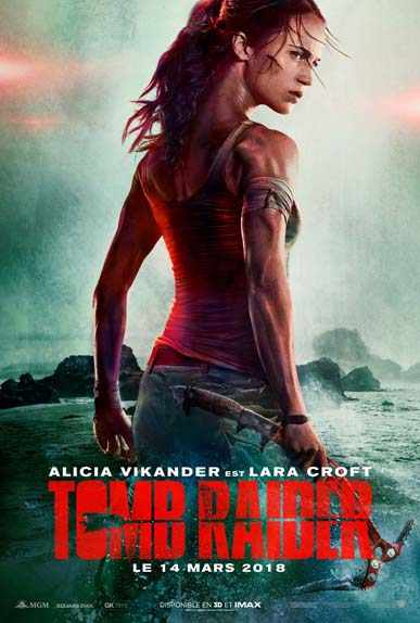 """Tomb Raider"" avec Alicia Vikander, Dominic West, Walton Goggins ..."