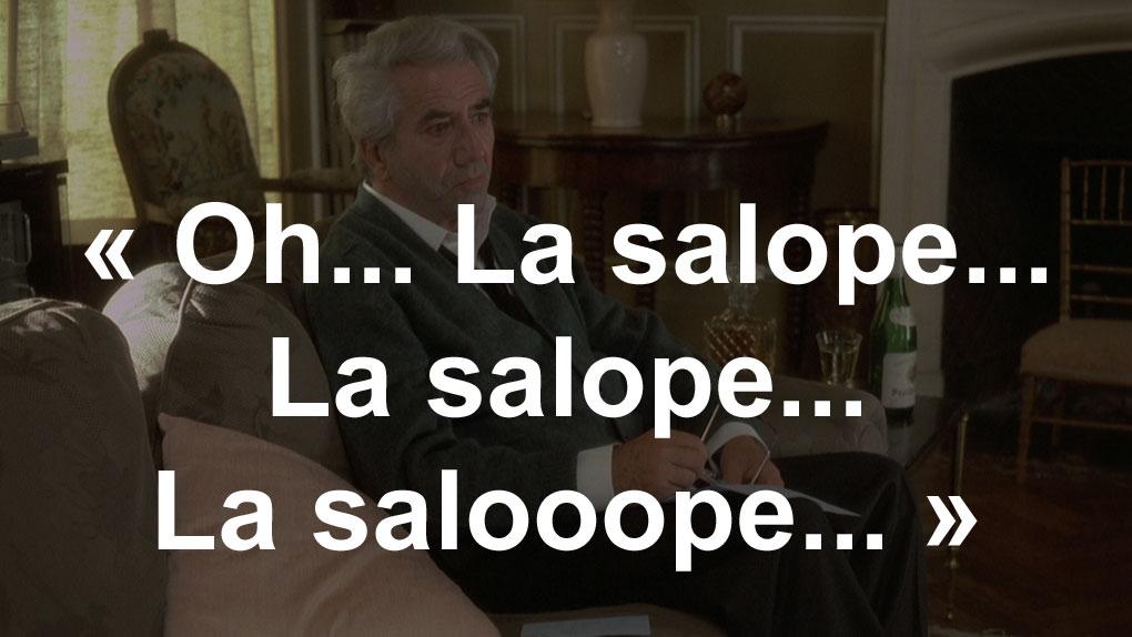 """La salooope..."" (Louis, le docteur Mavial)"