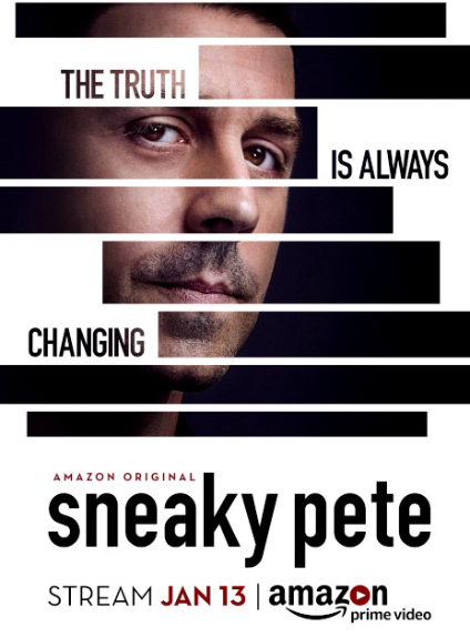 SNEAKY PETE - Annulée