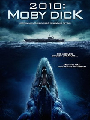 2010: Moby Dick : Affiche