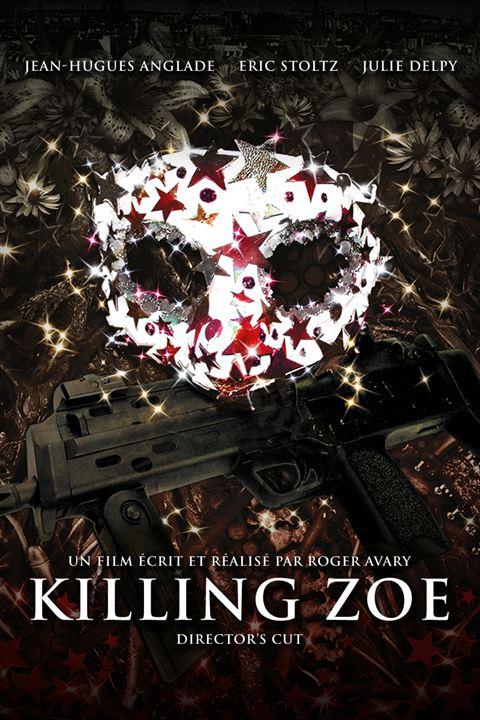 Killing Zoe : Affiche
