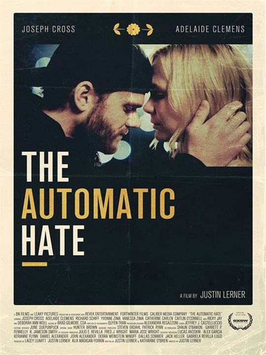 The Automatic Hate : Affiche