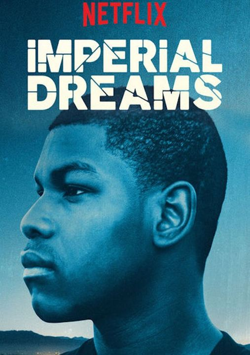 Imperial Dreams : Affiche