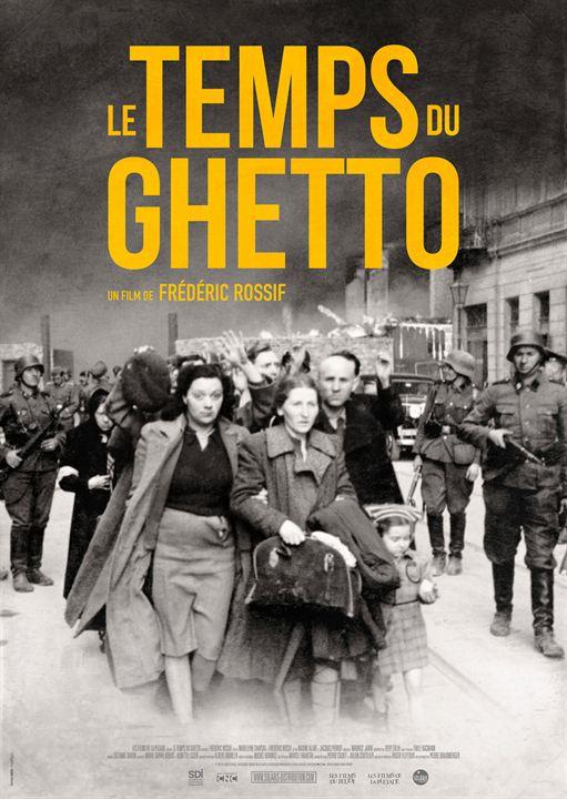 Le Temps du ghetto : Affiche