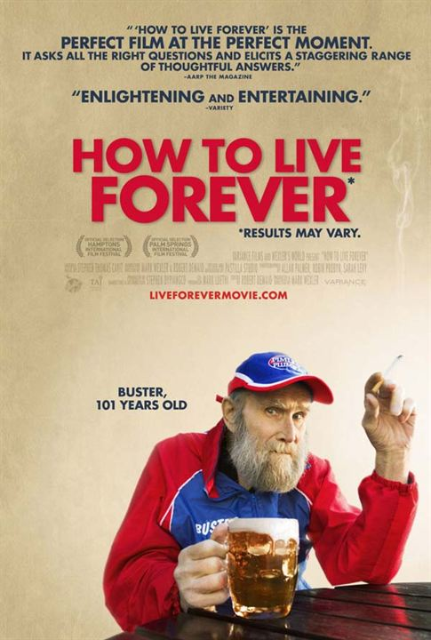 How to Live Forever : Affiche