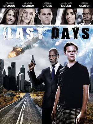 The Last Days : Affiche