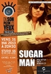Photo : PROJECTION DU FIILM SUGAR MAN VO
