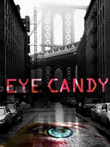 DPStream Eye Candy - Série TV - Streaming - Télécharger en streaming