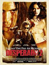 Regarder film Desperado 2 - Il était une fois au Mexique streaming