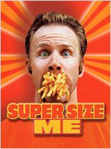 Regarder film Super Size Me streaming