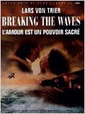 Breaking the Waves affiche